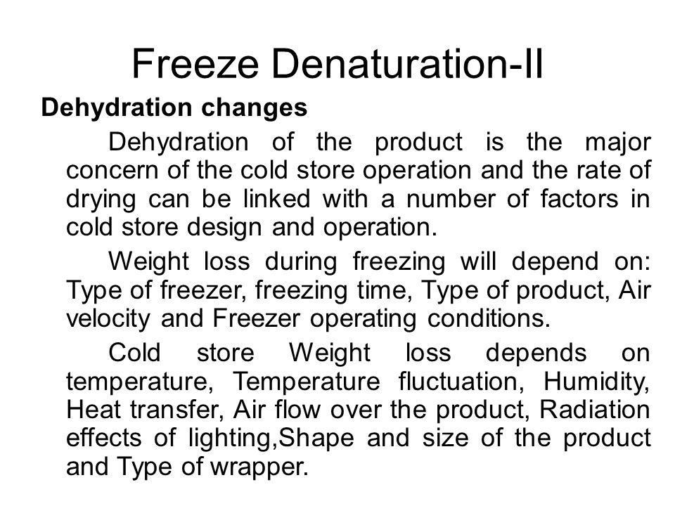 Freeze Denaturation-II