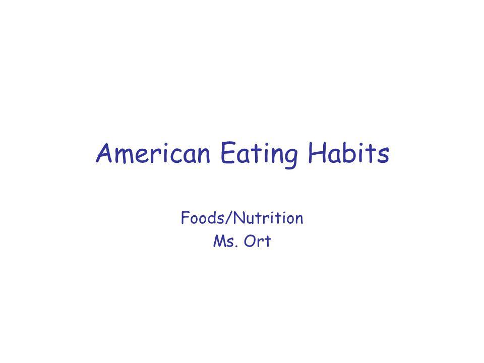 American Eating Habits