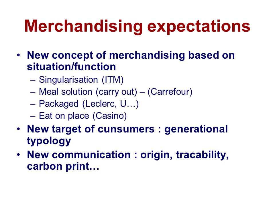 Merchandising expectations