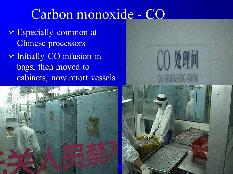 Carbon monoxide - CO Especially common at Chinese processors