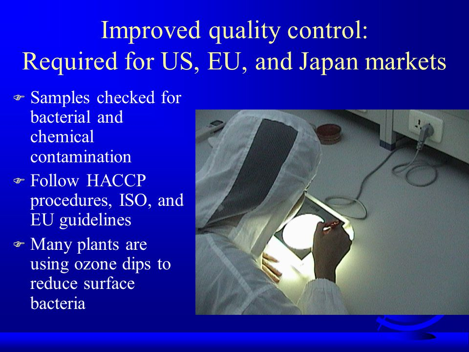Improved quality control: Required for US, EU, and Japan markets