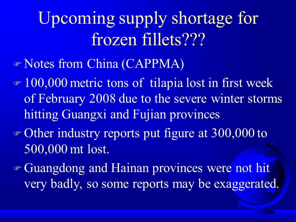 Upcoming supply shortage for frozen fillets