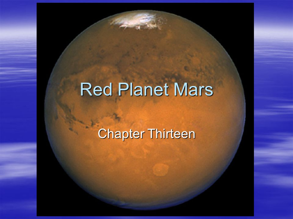 Red Planet Mars Chapter Thirteen