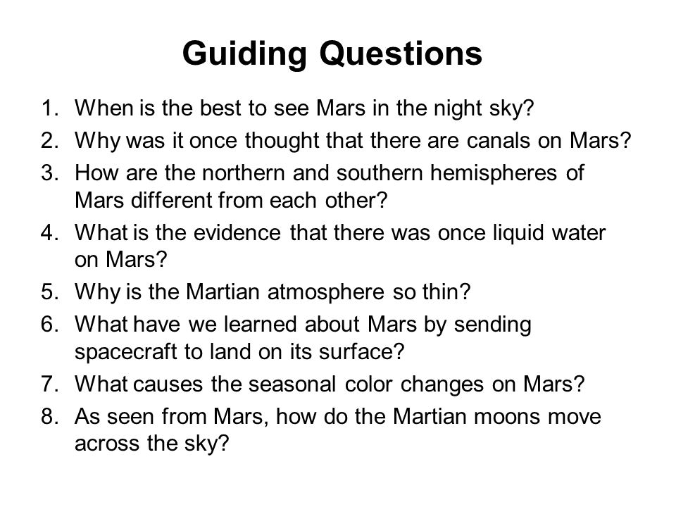 Guiding Questions When is the best to see Mars in the night sky