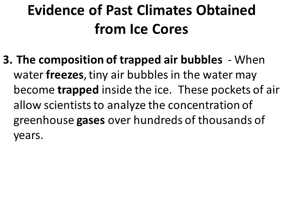 Evidence of Past Climates Obtained from Ice Cores