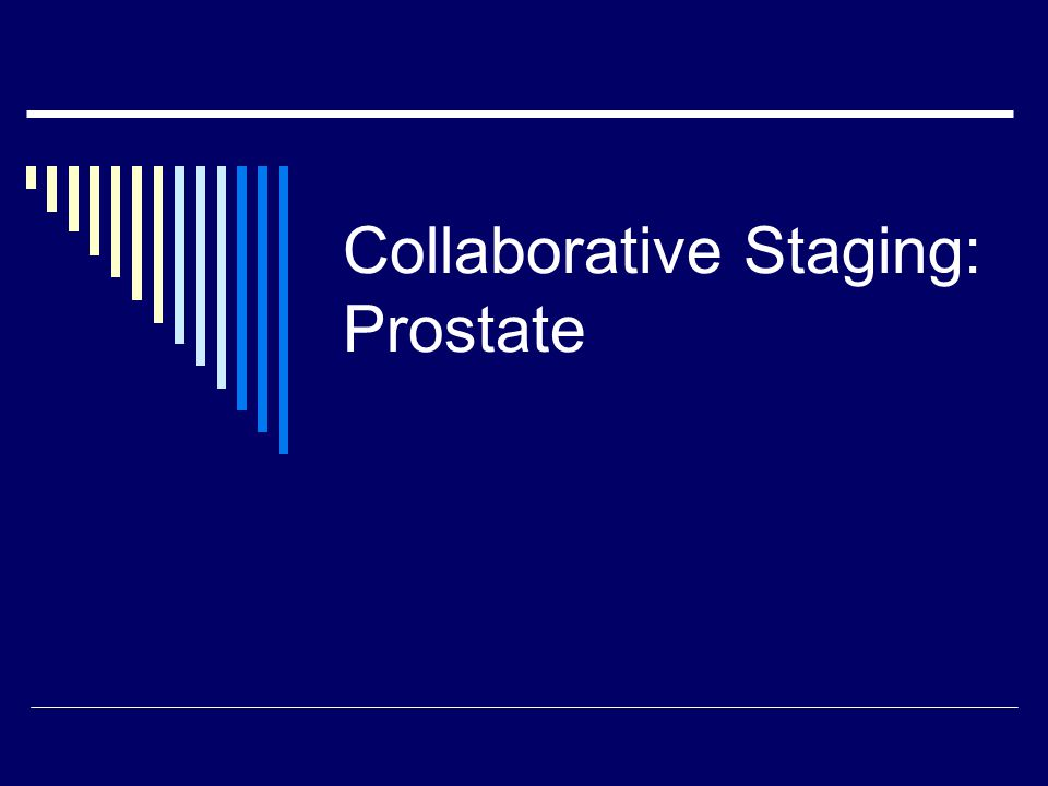 Collaborative Staging: Prostate