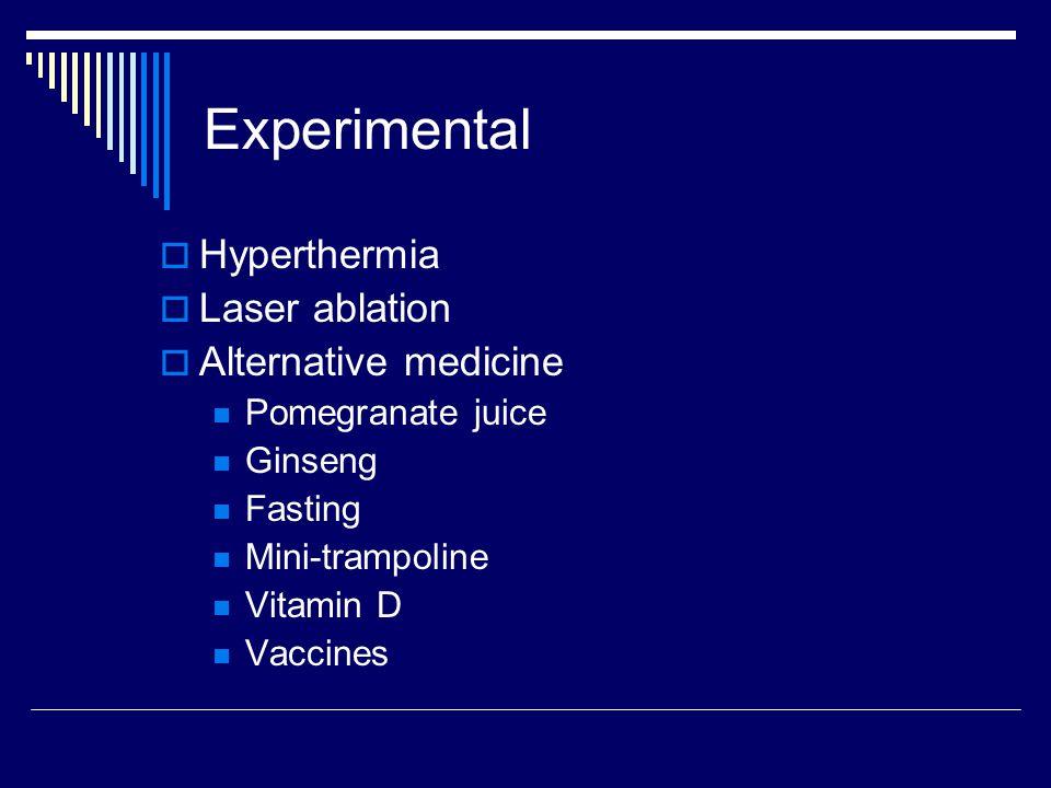 Experimental Hyperthermia Laser ablation Alternative medicine