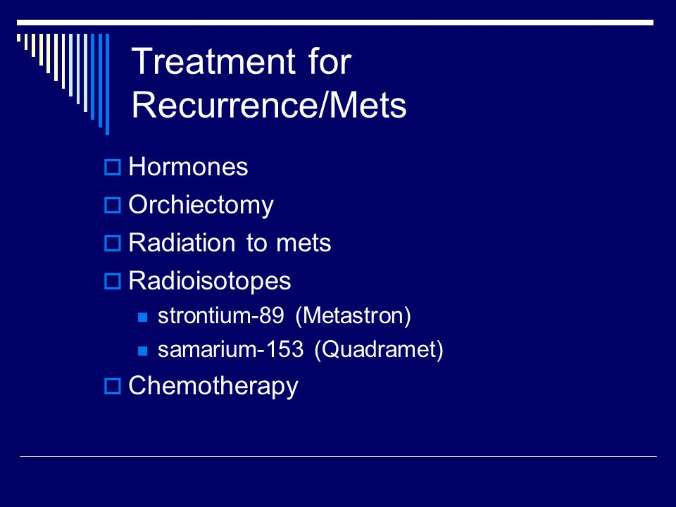 Treatment for Recurrence/Mets