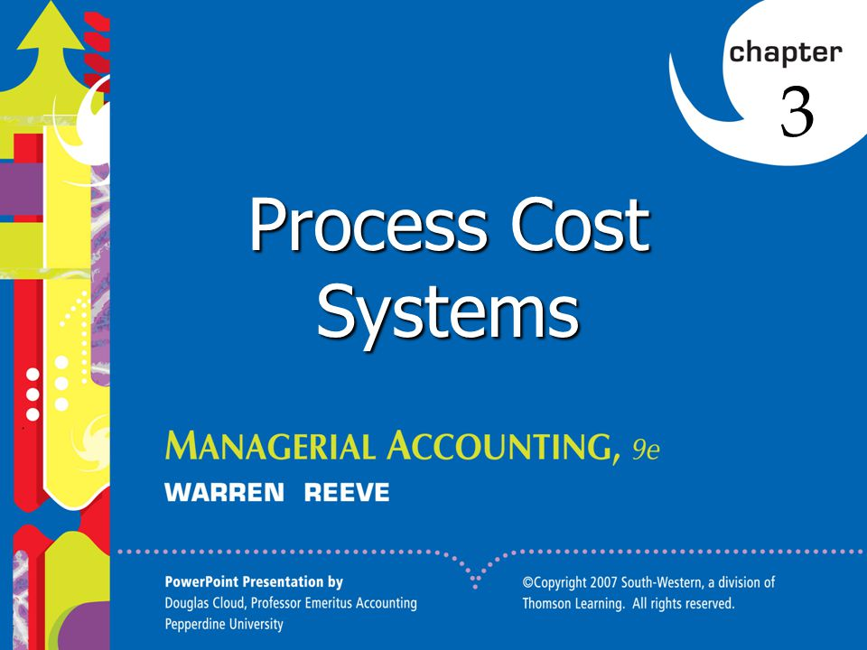 3 Process Cost Systems