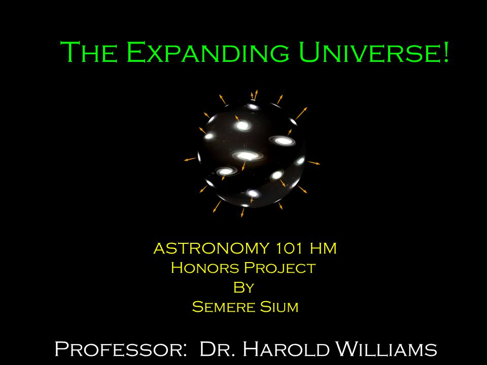 The Expanding Universe!