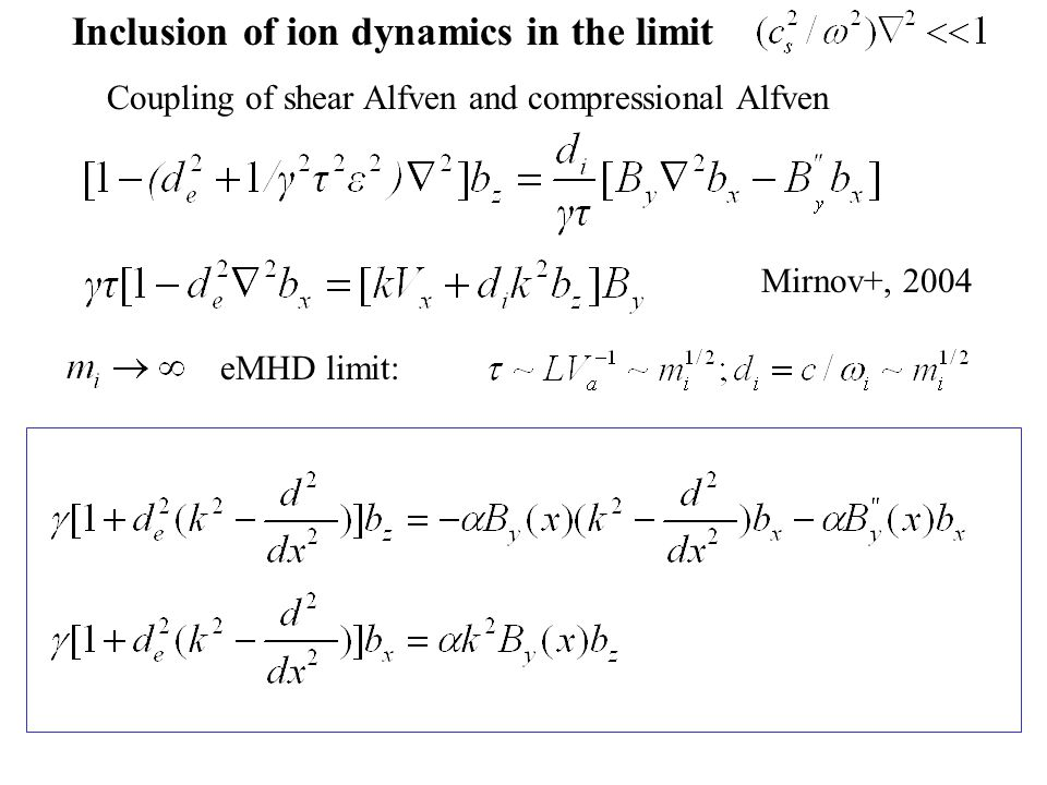Inclusion of ion dynamics in the limit