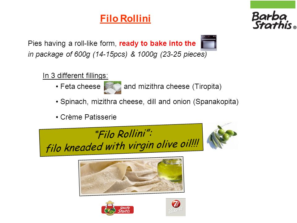 filo kneaded with virgin olive oil!!!