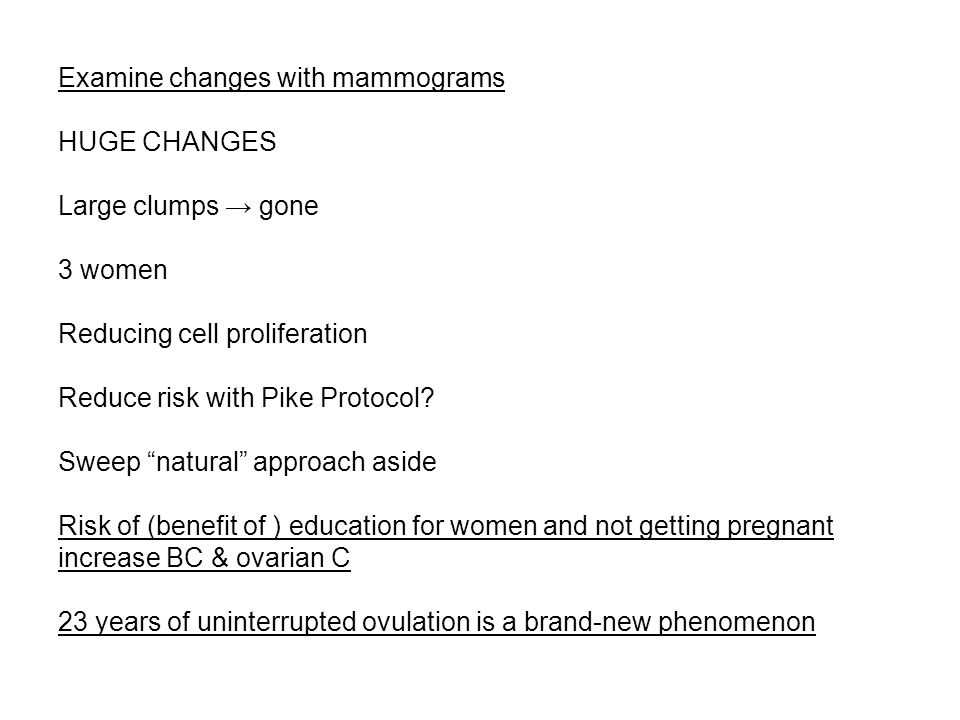 Examine changes with mammograms