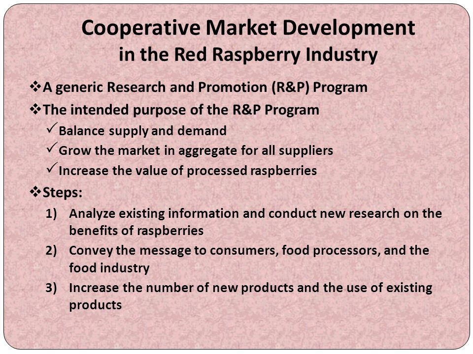 Cooperative Market Development in the Red Raspberry Industry