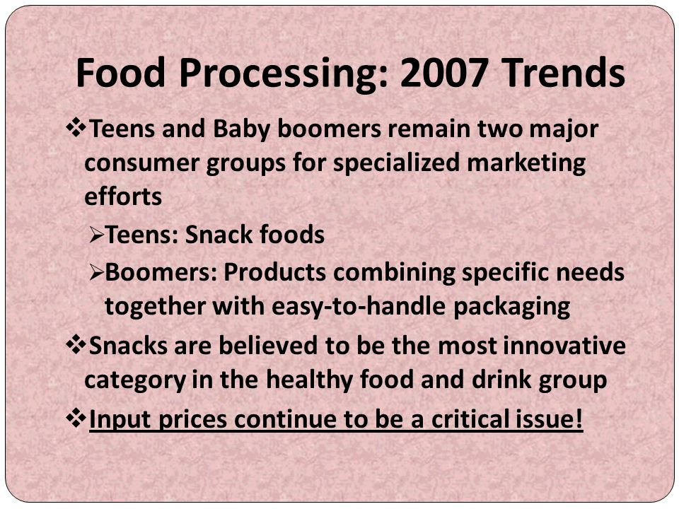 Food Processing: 2007 Trends