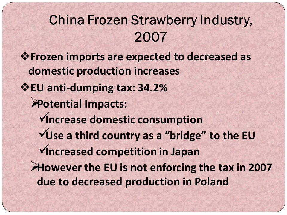 China Frozen Strawberry Industry, 2007