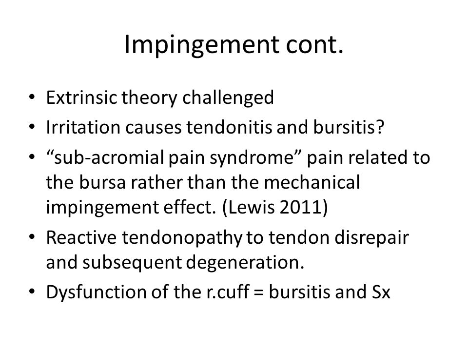 Impingement cont. Extrinsic theory challenged