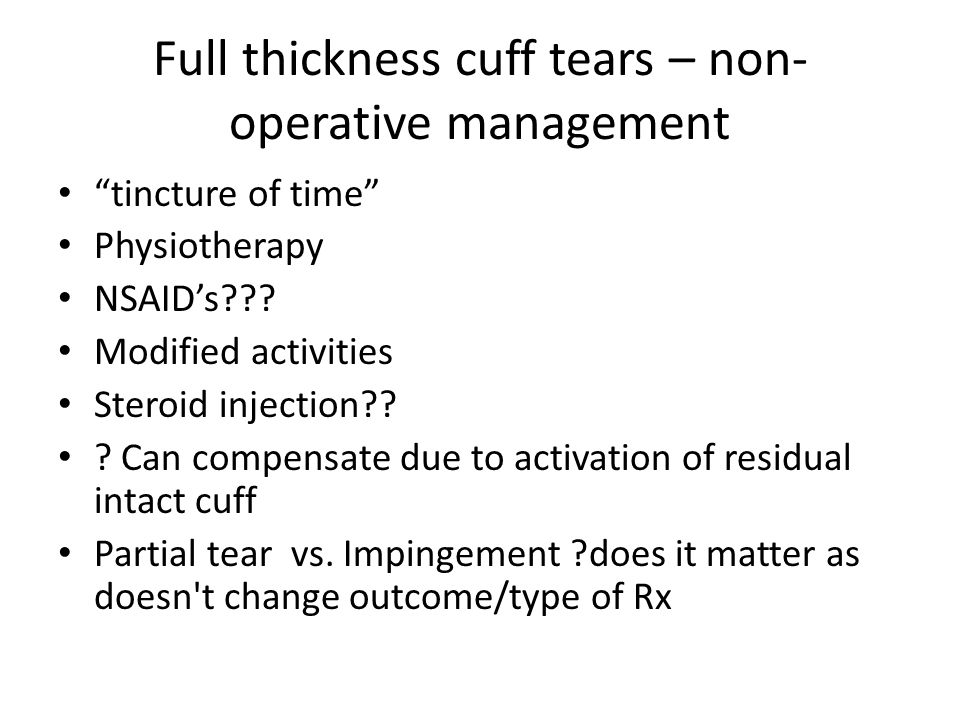Full thickness cuff tears – non-operative management
