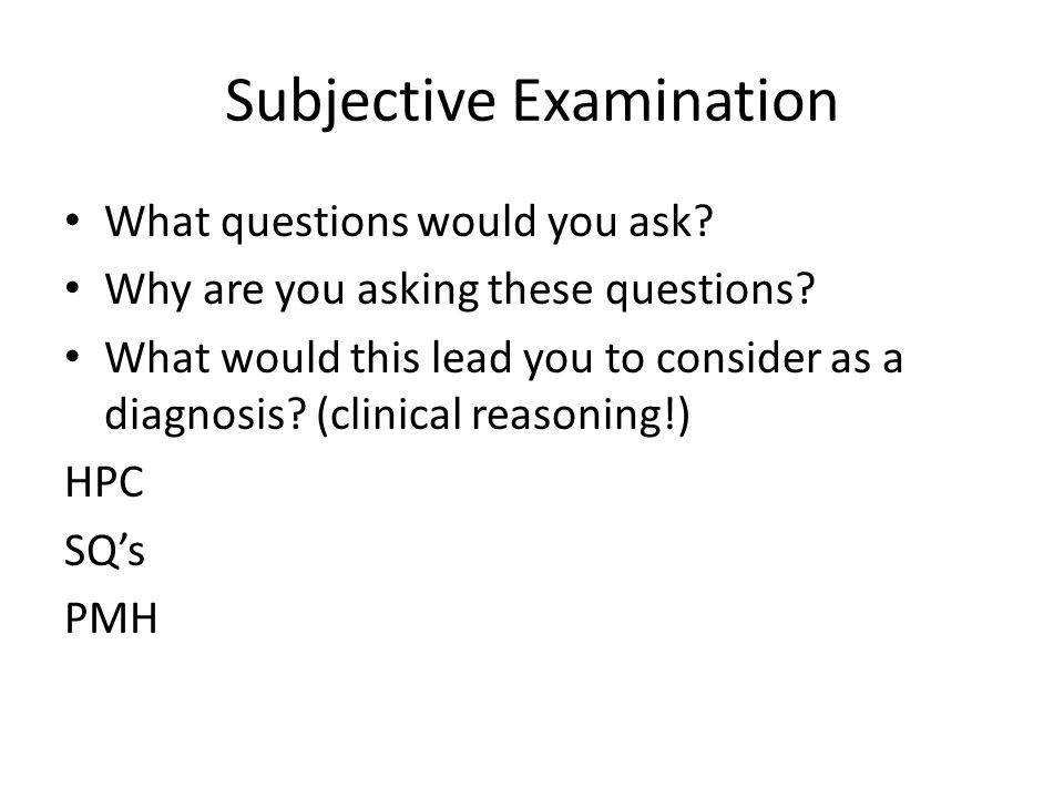 Subjective Examination