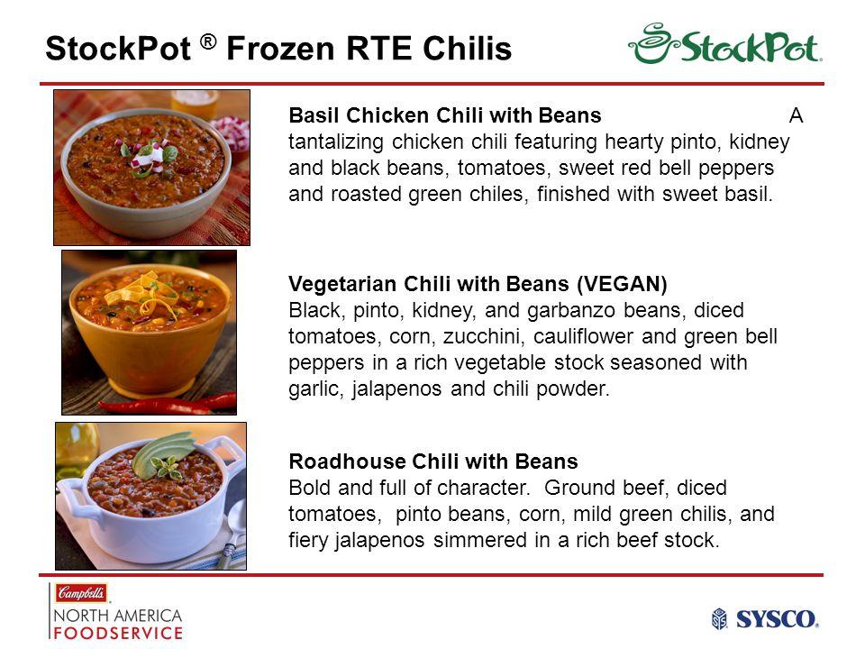 StockPot ® Frozen RTE Chilis