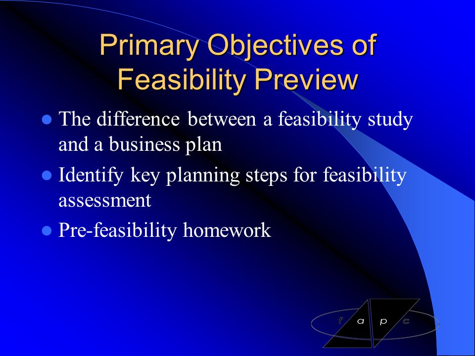 Primary Objectives of Feasibility Preview