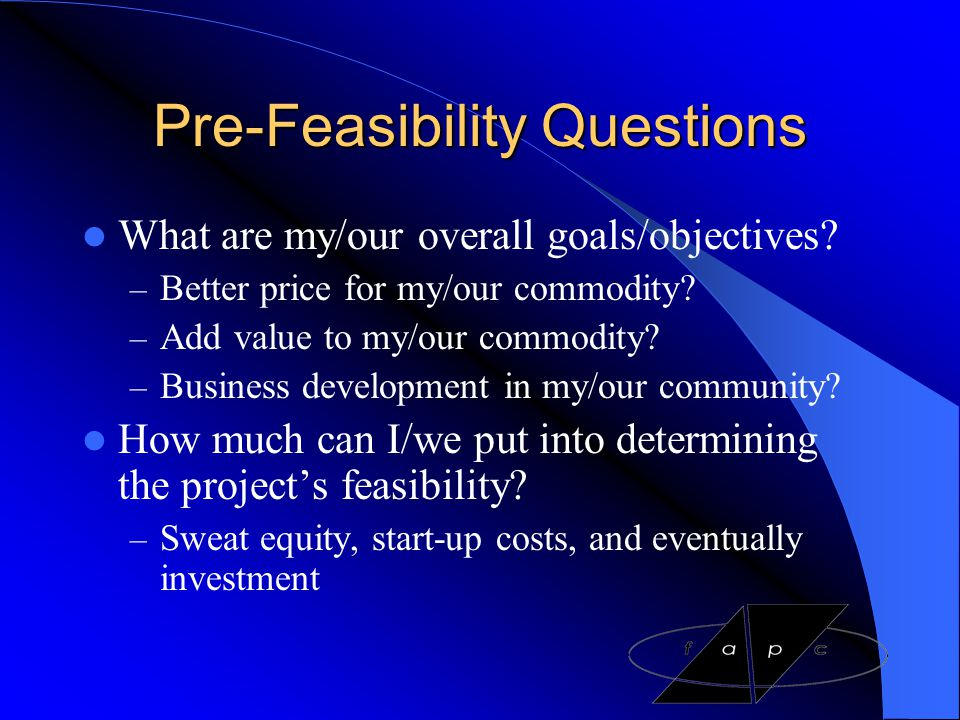 Pre-Feasibility Questions