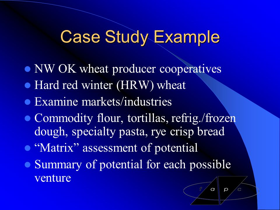 Case Study Example NW OK wheat producer cooperatives