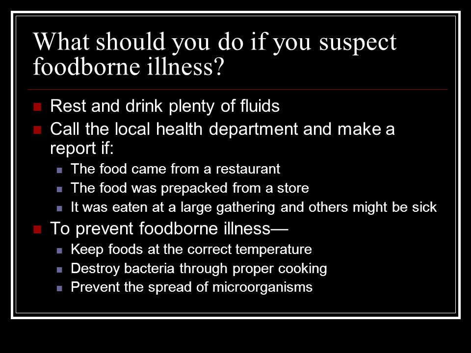 What should you do if you suspect foodborne illness