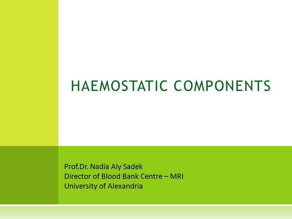 HAEMOSTATIC COMPONENTS