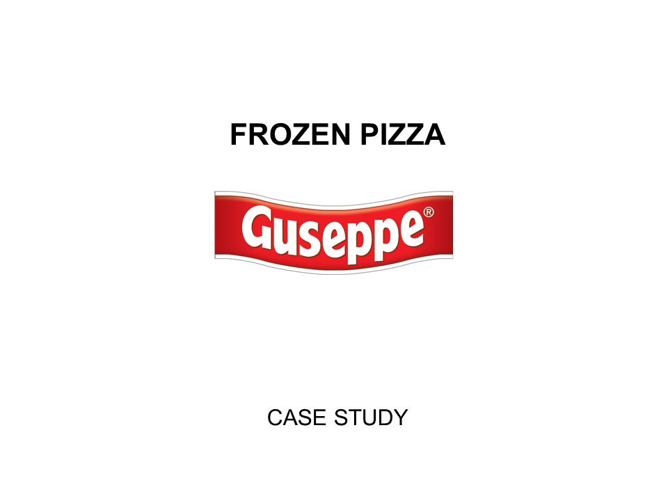 FROZEN PIZZA CASE STUDY