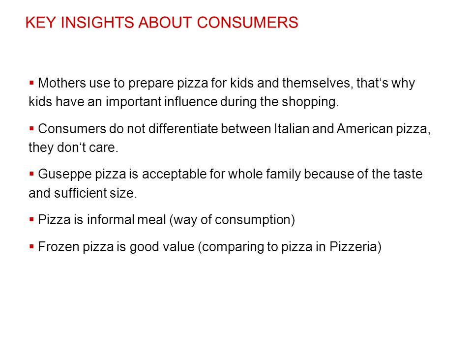 KEY INSIGHTS ABOUT CONSUMERS