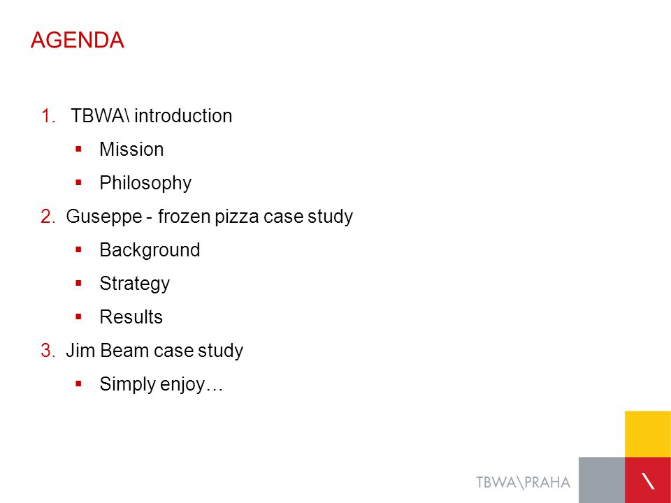 AGENDA TBWA\ introduction Mission Philosophy