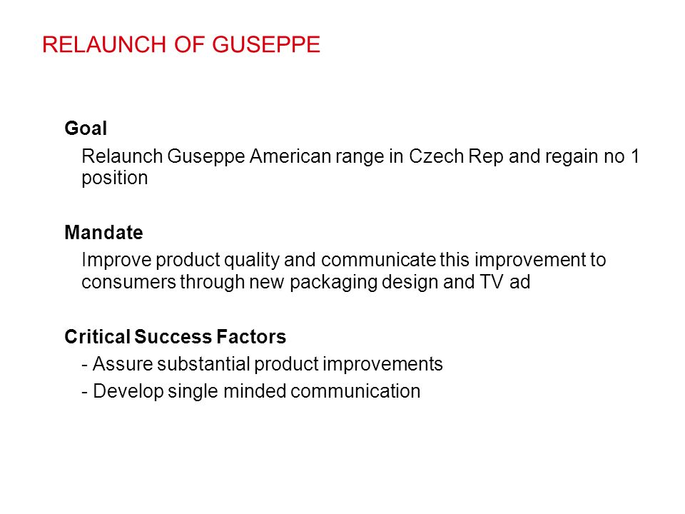 RELAUNCH OF GUSEPPE Goal