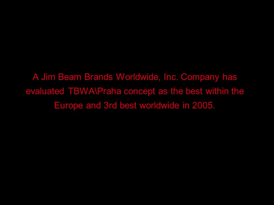 A Jim Beam Brands Worldwide, Inc