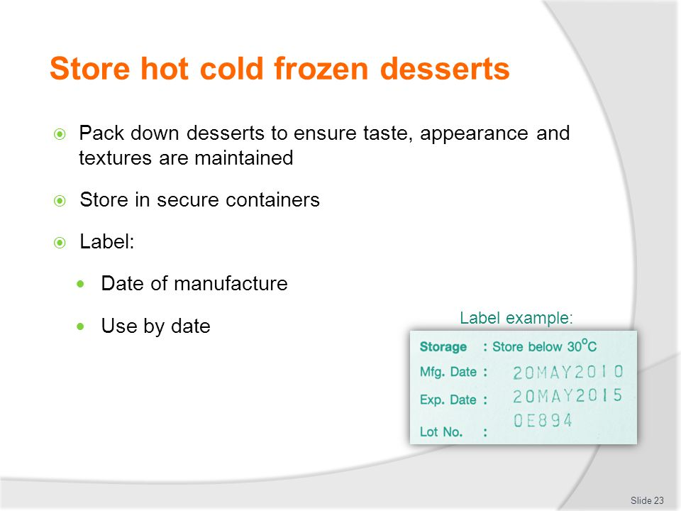 Store hot cold frozen desserts