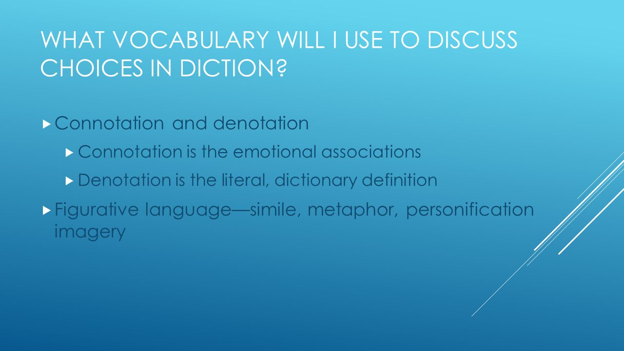 What Vocabulary Will I use to discuss choices in diction