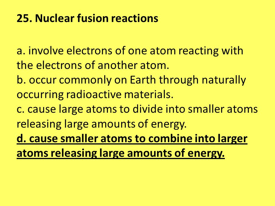 25. Nuclear fusion reactions a