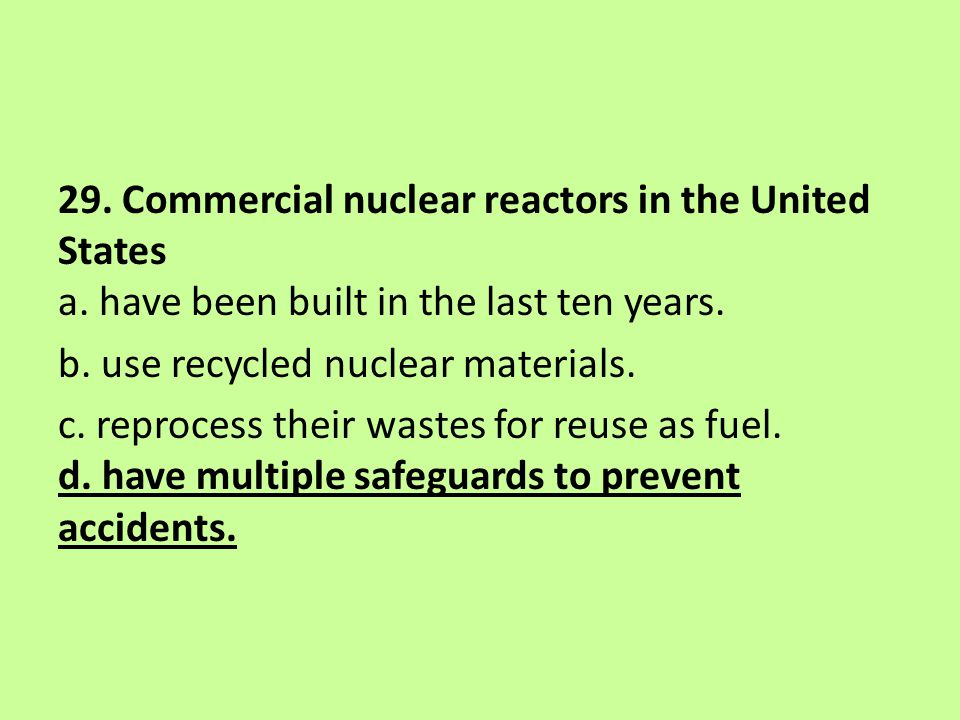 29. Commercial nuclear reactors in the United States a