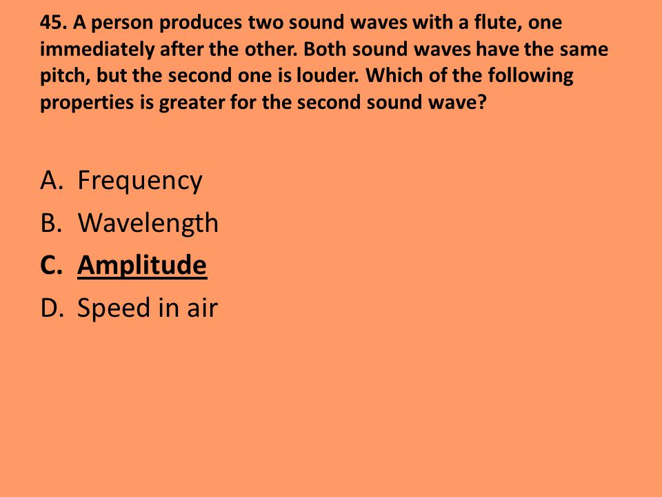 Frequency Wavelength Amplitude Speed in air