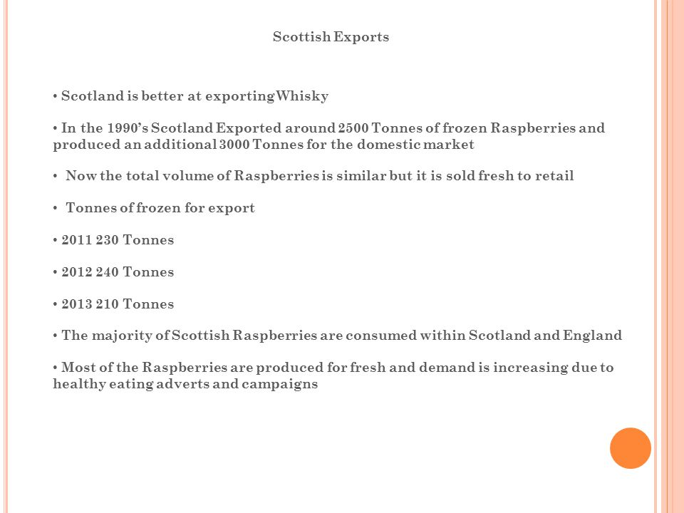 Scottish Exports Scotland is better at exporting Whisky.