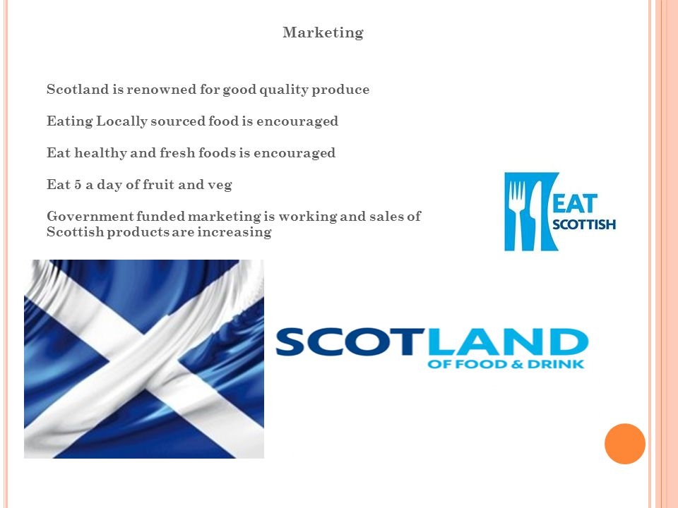 Marketing Scotland is renowned for good quality produce