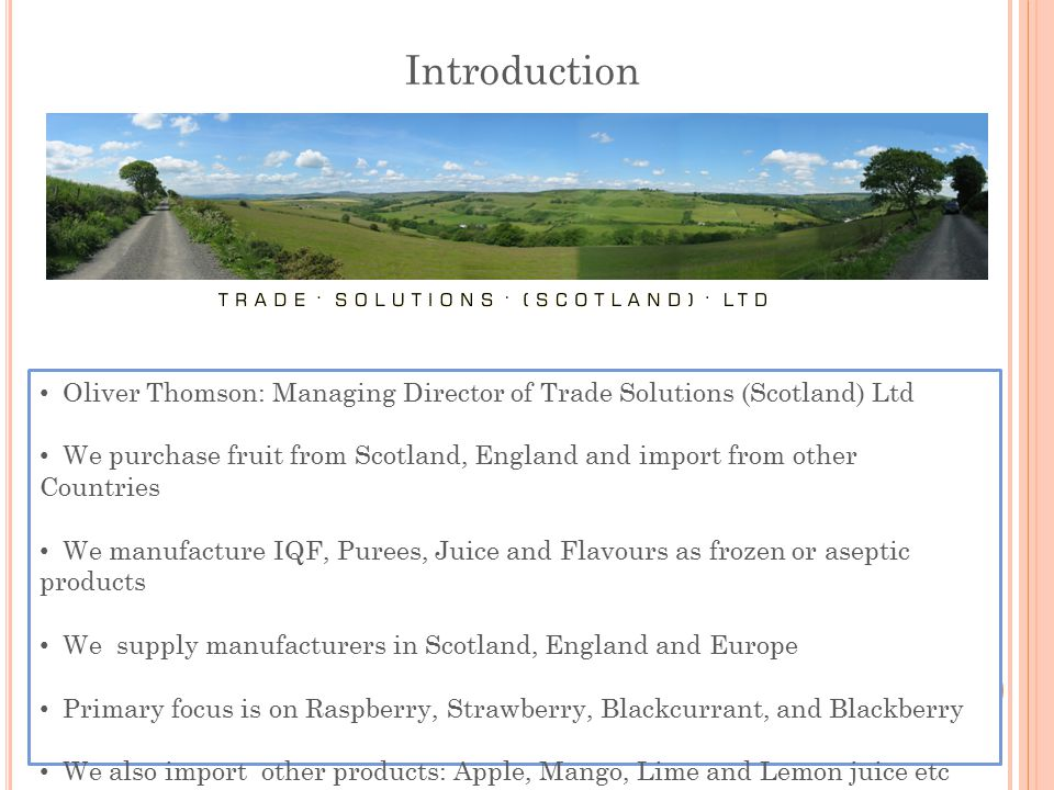 Introduction Oliver Thomson: Managing Director of Trade Solutions (Scotland) Ltd.