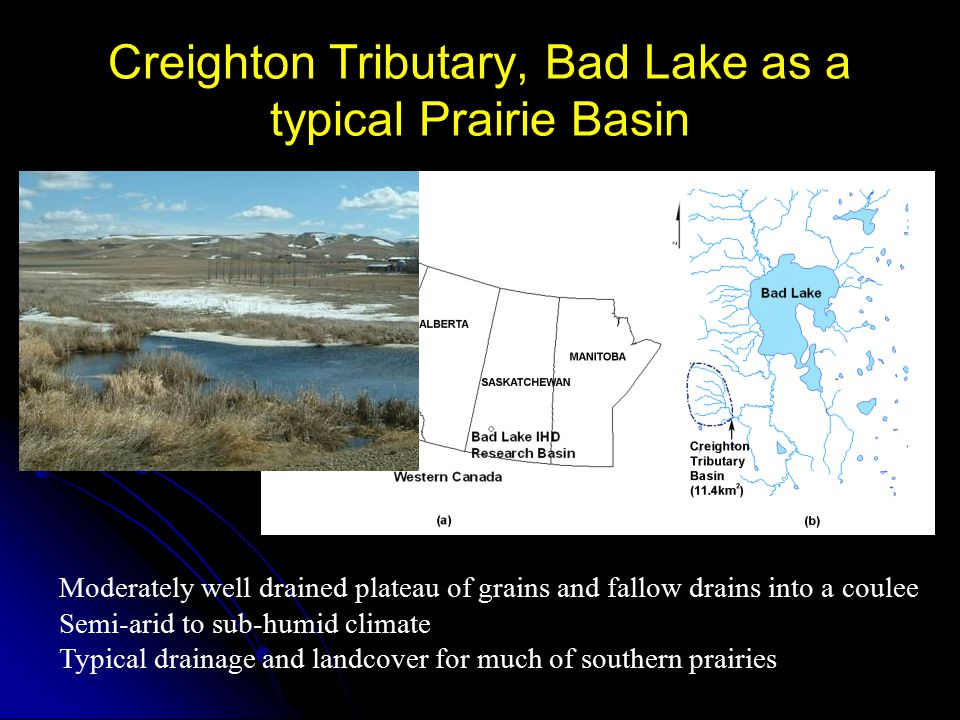 Creighton Tributary, Bad Lake as a typical Prairie Basin