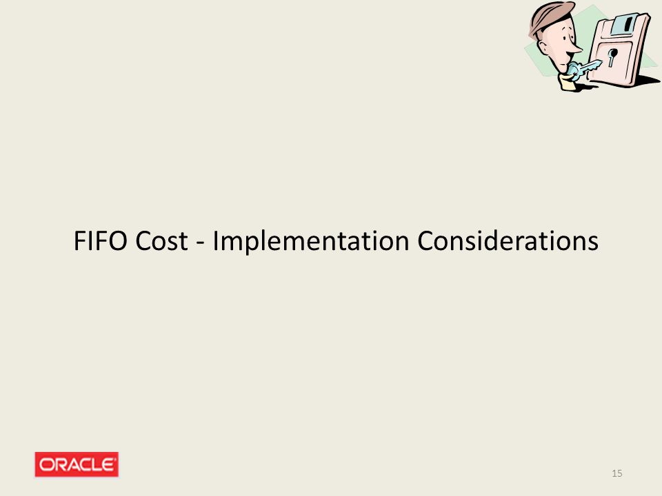 FIFO Cost - Implementation Considerations