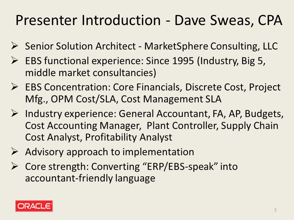 Presenter Introduction - Dave Sweas, CPA