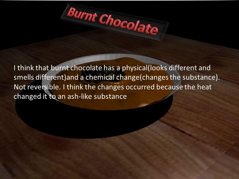Burnt Chocolate