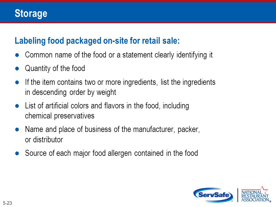 Storage Labeling food packaged on-site for retail sale: