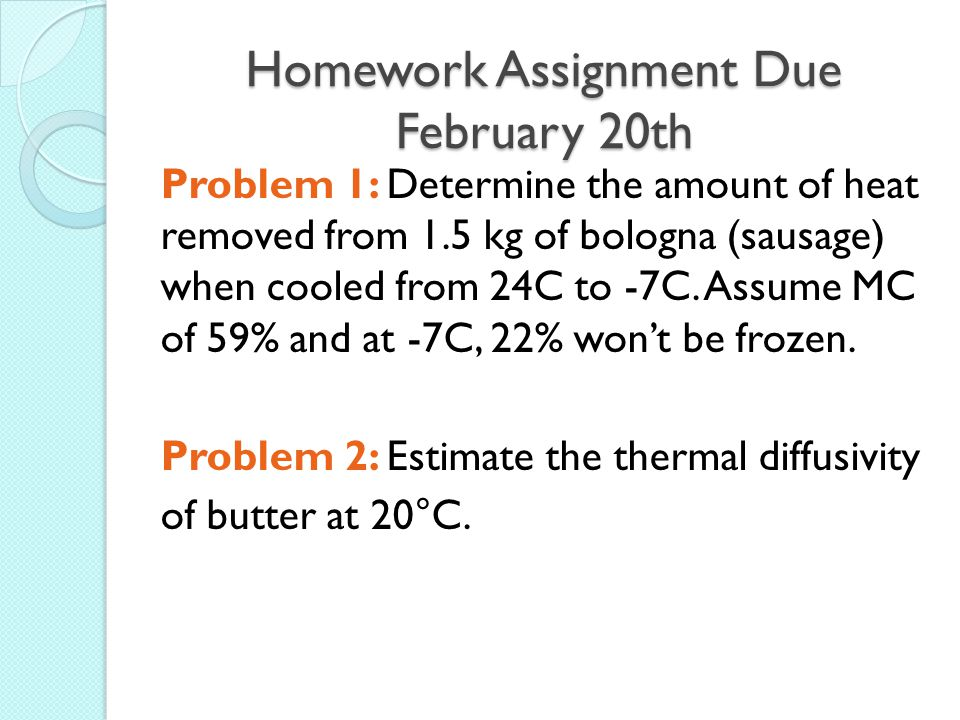 Homework Assignment Due February 20th