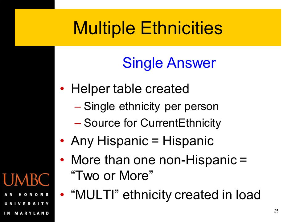Multiple Ethnicities Single Answer Helper table created