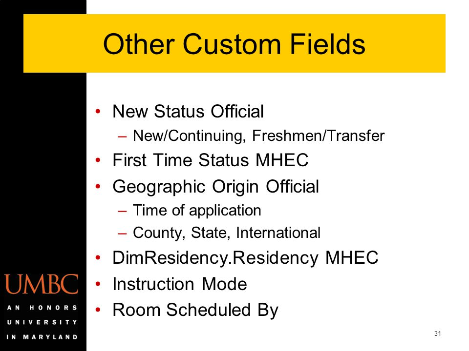 Other Custom Fields New Status Official First Time Status MHEC